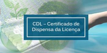 CDL – Certificado de Dispensa da Licença